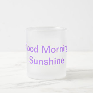 Pack coffee Good morning sunshine Frosted Glass Coffee Mug