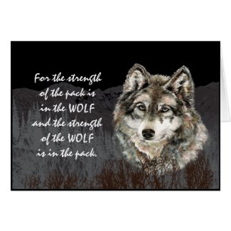 Pack Leader, Family Pack Strength Wolf Quote Greeting Card