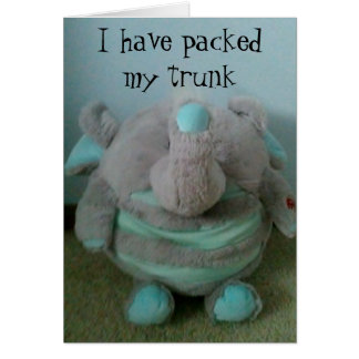 PACKED MY TRUNK READY TO CELBRATE CARD