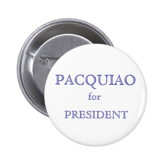 PACQUIAO, for, PRESIDENT Pinback Button
