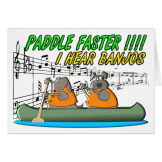 Paddle Faster !!!! Card