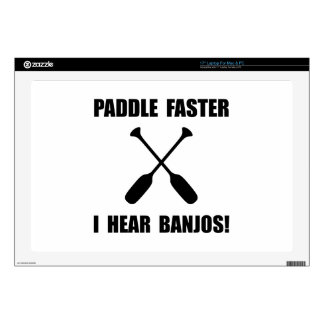 Paddle Faster Hear Banjos Decals For Laptops