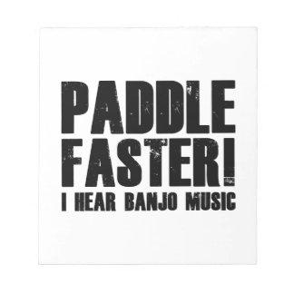 Paddle Faster I Hear Banjo Music Notepad