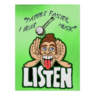 PADDLE FASTER, I HEAR BANJO   MUSIC-POSTER