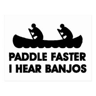 Paddle Faster I Hear Banjo s Post Card