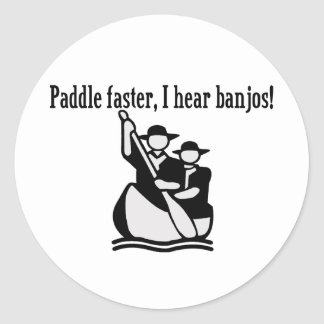 Paddle Faster I Hear Banjos Classic Round Sticker