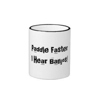Paddle Faster, I Hear Banjos! coffee mug