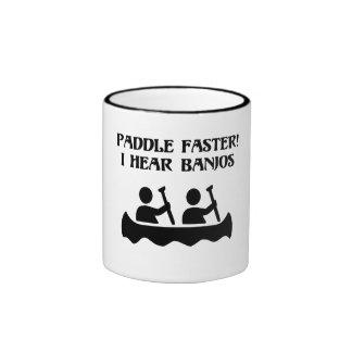 PADDLE FASTER, I HEAR BANJOS RINGER COFFEE MUG