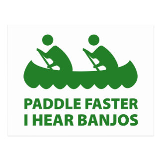 Paddle Faster I Hear Banjos Postcard