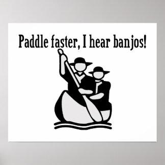 Paddle Faster I Hear Banjos Poster