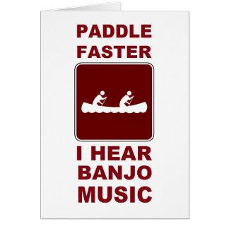 Paddle faster I here banjo music Greeting Card