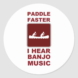 Paddle faster I here banjo music Classic Round Sticker