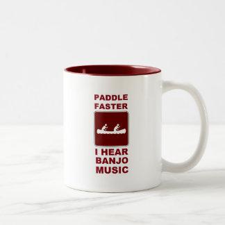 Paddle faster I here banjo music Two-Tone Coffee Mug