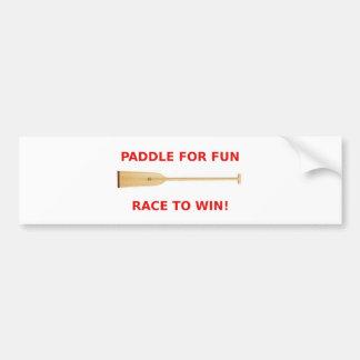 Paddle for Fun, Race to Win! Car Bumper Sticker