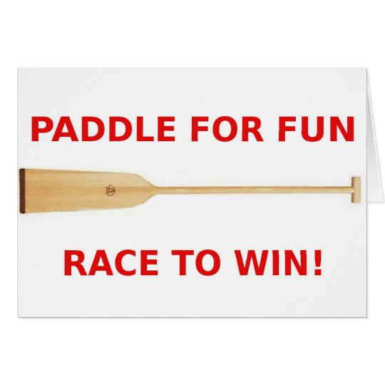 Paddle for Fun, Race to Win! Card