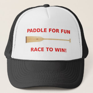 Paddle for Fun, Race to Win Dragon Boat Gear Trucker Hat