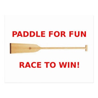 Paddle for Fun, Race to Win! Post Card