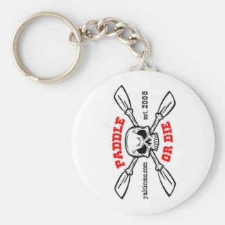 Paddle or Die Yakinmo.com Keychain