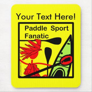 Paddle Sport Fanatic Fun Mouse Pad