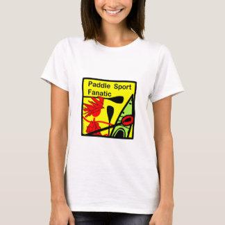 Paddle Sport Fanatic Fun T-Shirt