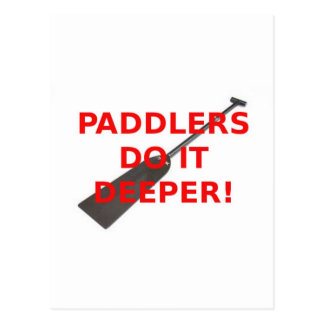 Paddlers Do It Deeper Dragon Boat Gear Post Cards
