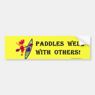Paddles Well With Other Car Bumper Sticker