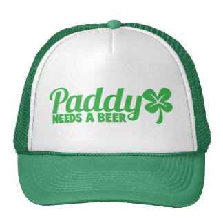PADDY needs a beer! St Patricks day drinkin design Hats