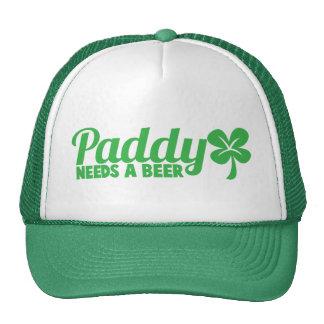 PADDY needs a beer! St Patricks day drinkin design Trucker Hat