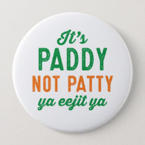 Paddy not Patty St. Patrick's Day pin