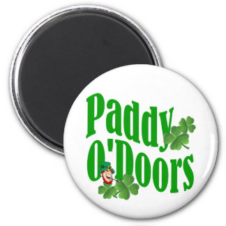 Paddy O'Doors Refrigerator Magnets