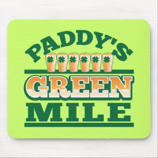 Paddy's GREEN MILE from The Beer Shop Mouse Pad