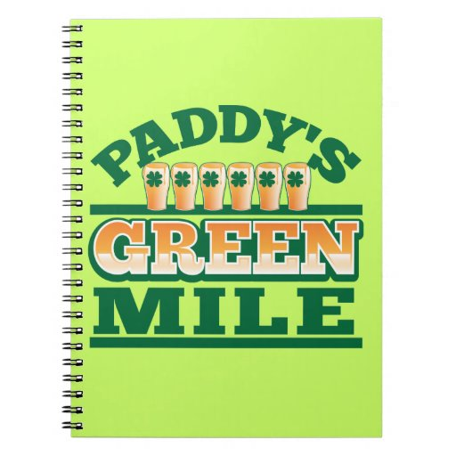 Paddy's GREEN MILE from The Beer Shop Spiral Notebooks