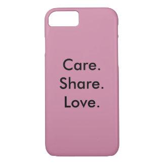 Padilla Apparel Co Care. Share. Love. Case