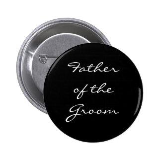 Padre blanco y negro del botón del novio pin redondo de 2 pulgadas
