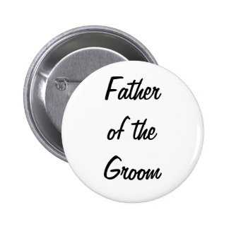 Padre de la insignia del novio pin redondo 5 cm