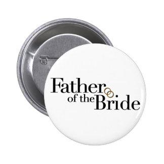 Padre de la novia pin redondo de 2 pulgadas
