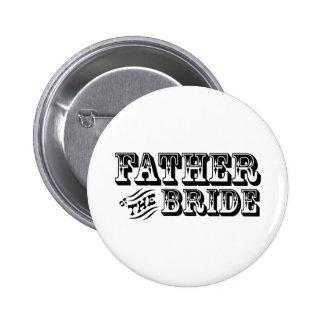 Padre de la novia - viejo oeste pin