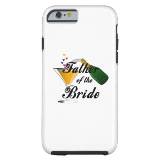 Padre de la tostada de Champán de la novia Funda De iPhone 6 Tough