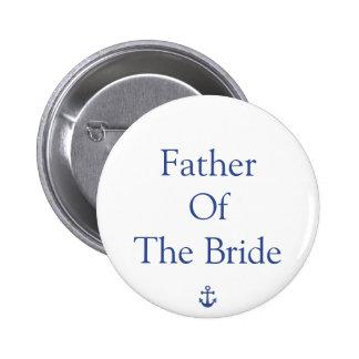 Padre de los botones náuticos del boda de la novia pin redondo de 2 pulgadas
