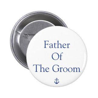 Padre de los botones náuticos del boda del novio pin redondo de 2 pulgadas