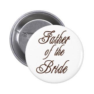 Padre de los marrones con clase de la novia pin redondo 5 cm
