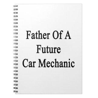 Padre de un mecánico de coche futuro libreta espiral