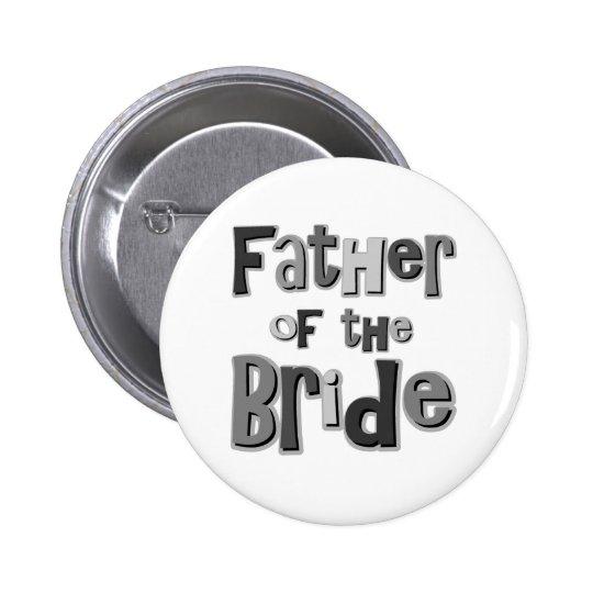 Padre del gris de la novia pin redondo de 2 pulgadas
