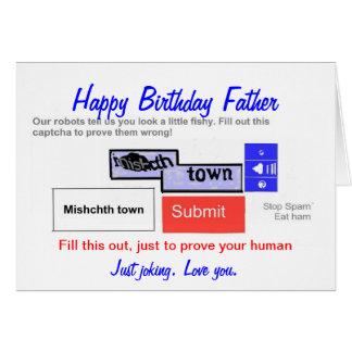 Padre divertido del cumpleaños. ¿Es usted un robot Felicitacion