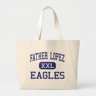 Padre López - Eagles - católico - Daytona Beach Bolsas