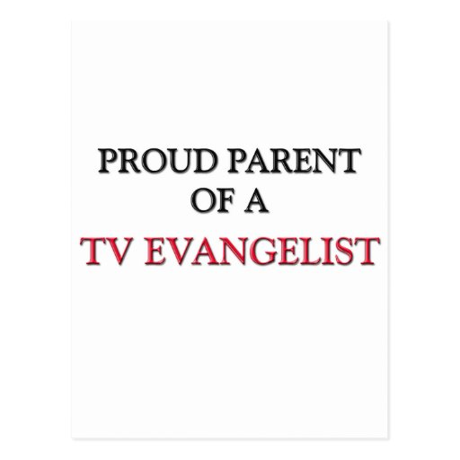 Padre orgulloso de un EVANGELISTA de la TV Postal