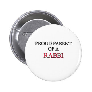 Padre orgulloso de un RABINO Pin Redondo De 2 Pulgadas