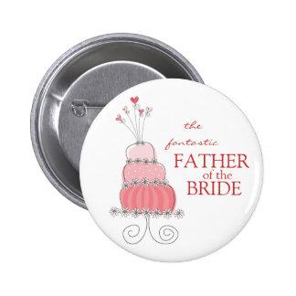 Padre rosado dulce del pastel de bodas del botón pin redondo de 2 pulgadas