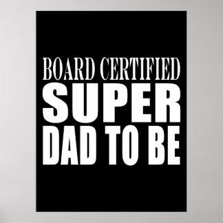 Padres futuros Papá estupendo certificado tablero Impresiones