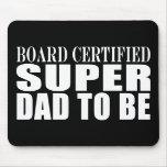 Padres futuros: Papá estupendo certificado tablero Alfombrillas De Ratón